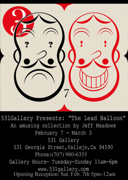 The Lead Balloon - Jeff Meadows @ 531 Gallery