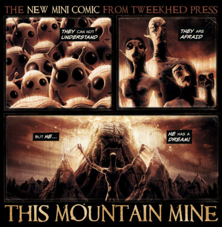 This Mountain Mine Mini Comic - Tweekhed