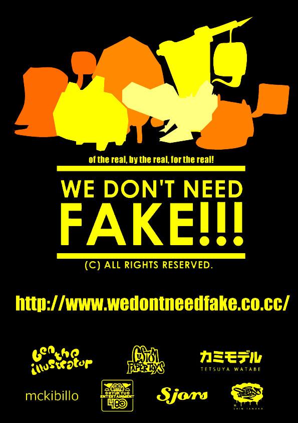 We Don't Need Fake! - McKibillo
