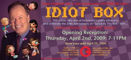 Idiot Box at Gallery 1988LA, April 2-23, 2009