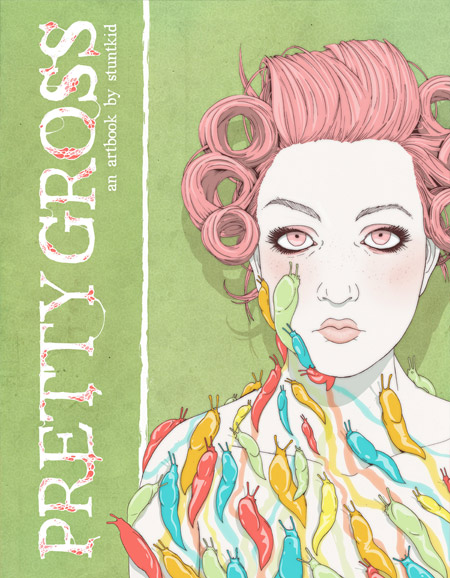 pretty_gross_new_art_book_by_stuntkid