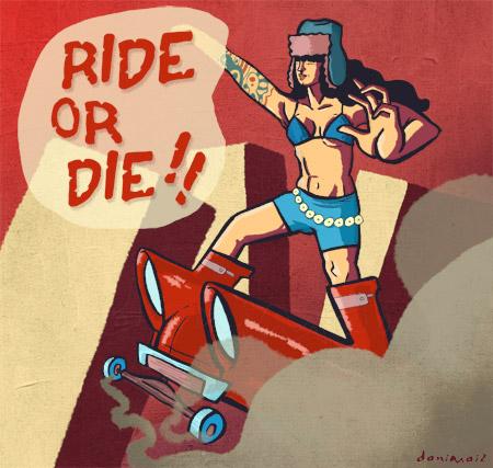 © danimaiz - ride or die