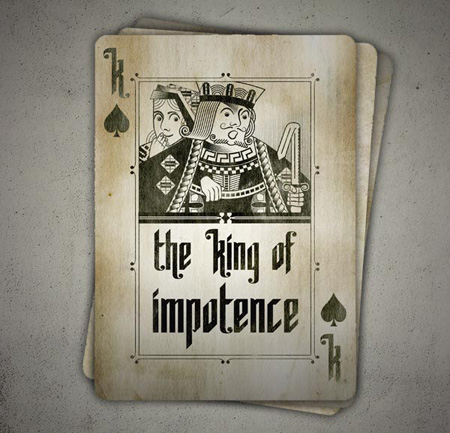 The King of Impotence