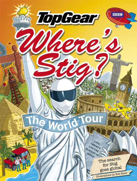 Where's Stig? The World Tour - Rod Hunt's New book for Top Gear