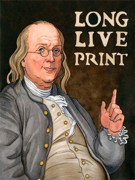 Ben Franklin - founding father of the USA and Modern Print